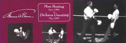 EDISON: DICKSON & MEN BOXING