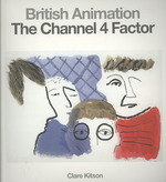 British Animation : The Channel 4 Factor