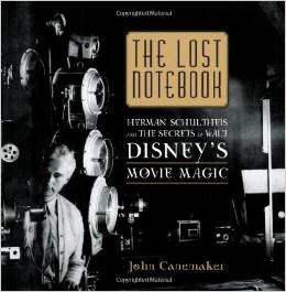 The Lost Notebooks: Herman Schultheis & the Secrets of Disney Movie Magic