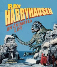 Ray Harryhausen : An Animated Life